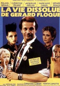La Vie Dissolue De Gerard Floque